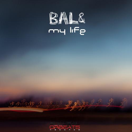 MY LIFE BAL&